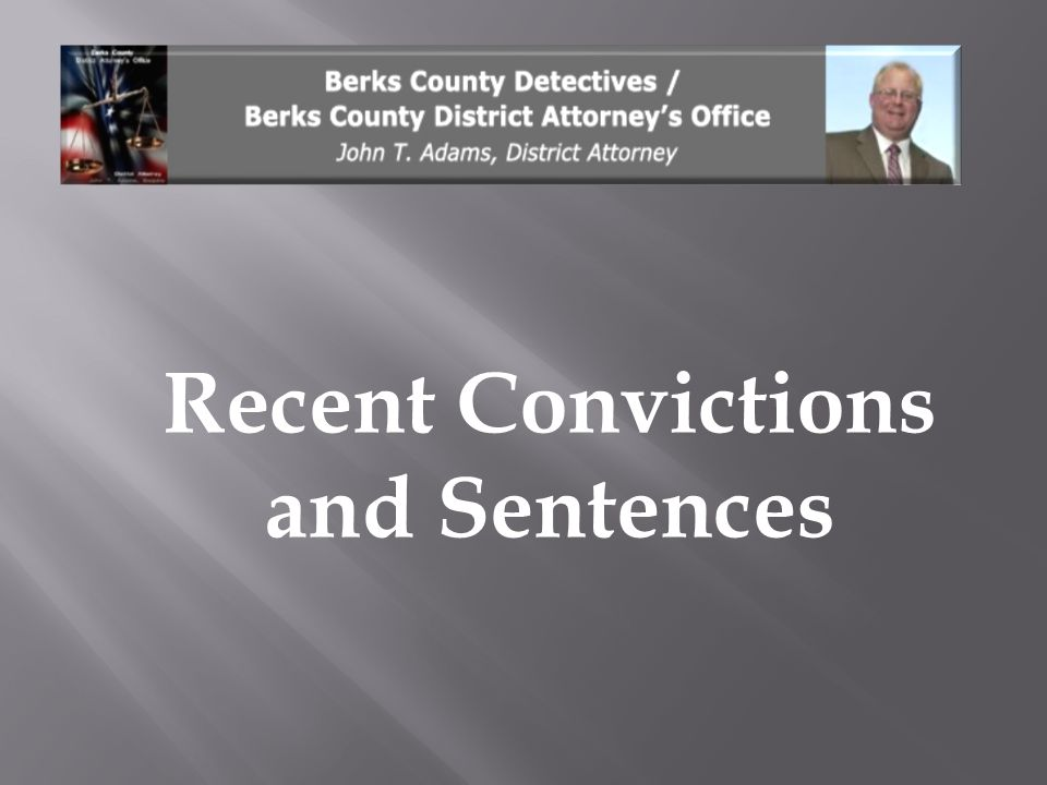 Recent Convictions and Sentences