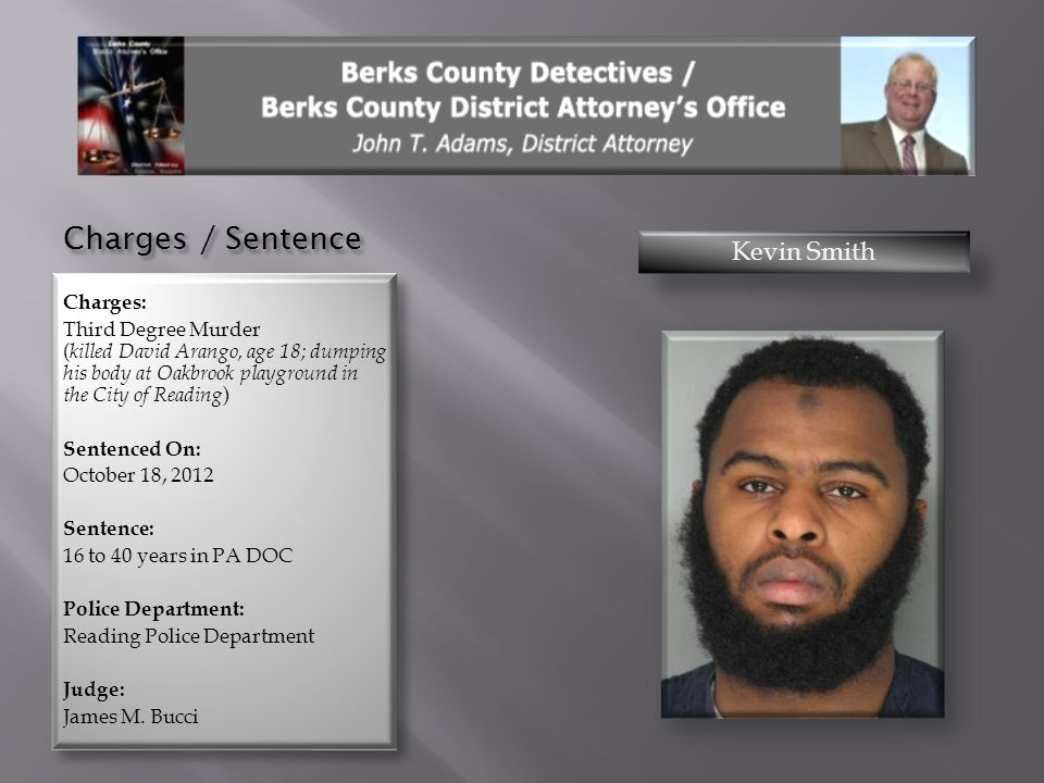 Charges / Sentence Kevin Smith Charges: