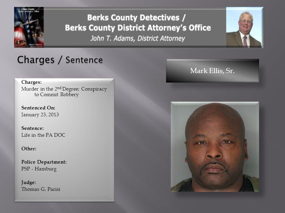 Charges / Sentence Mark Ellis, Sr.