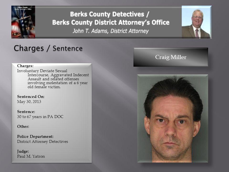 Charges / Sentence Craig Miller