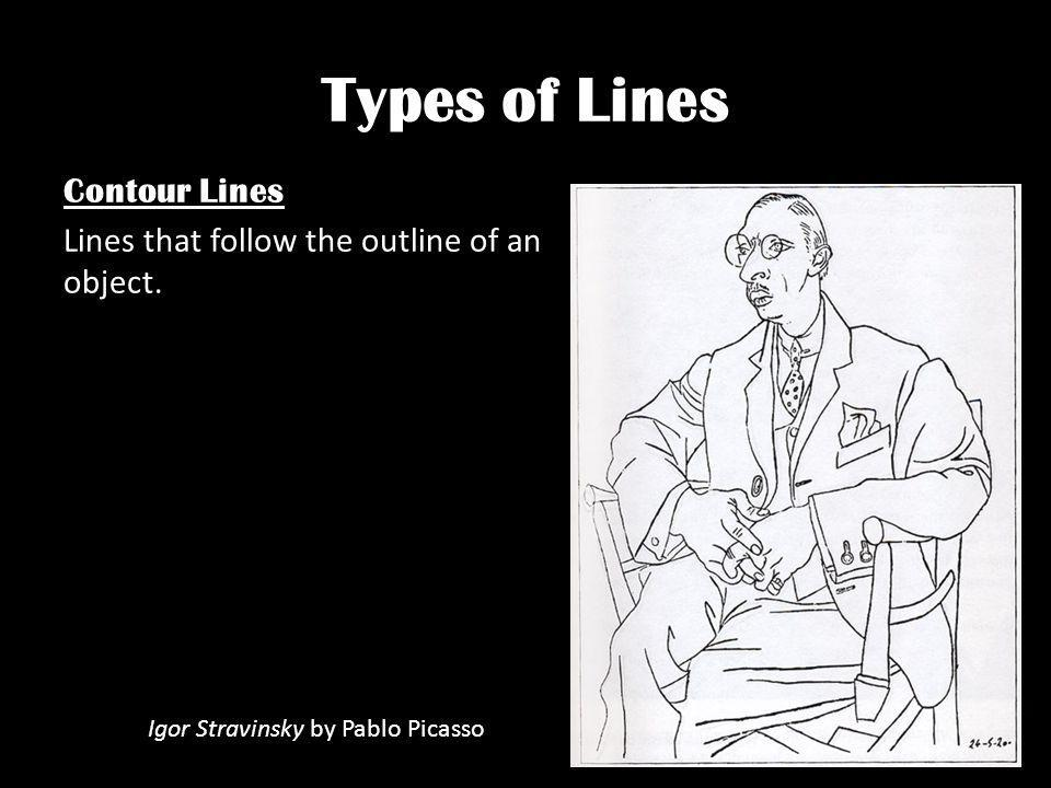 Types of Lines Contour Lines Lines that follow the outline of an object.