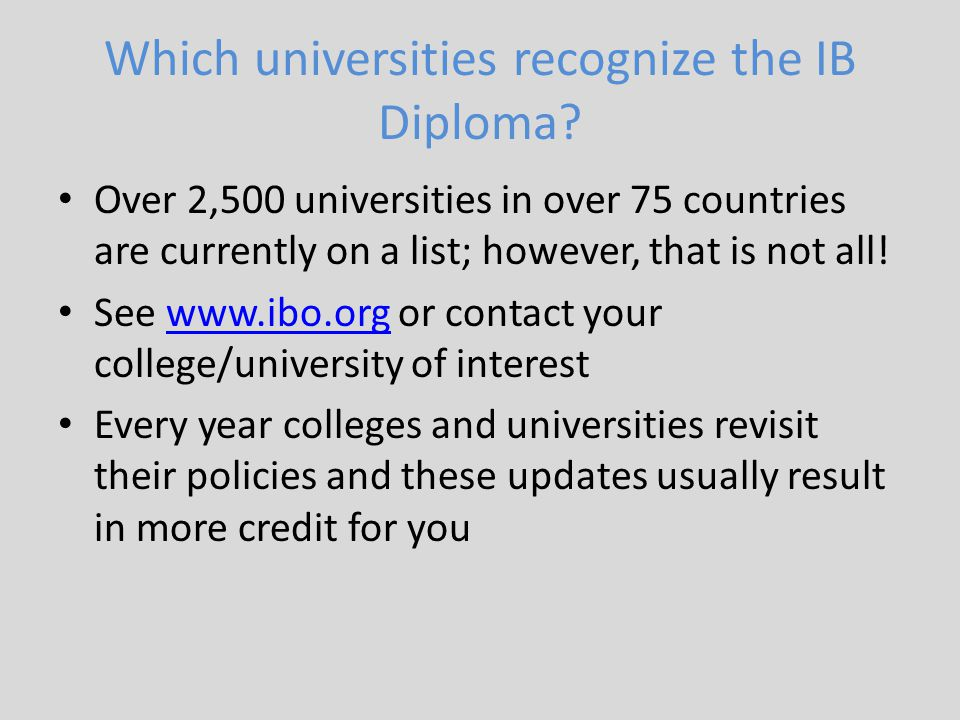 Which universities recognize the IB Diploma