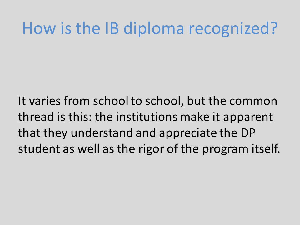 How is the IB diploma recognized