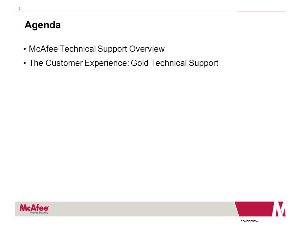 Agenda McAfee Technical Support Overview