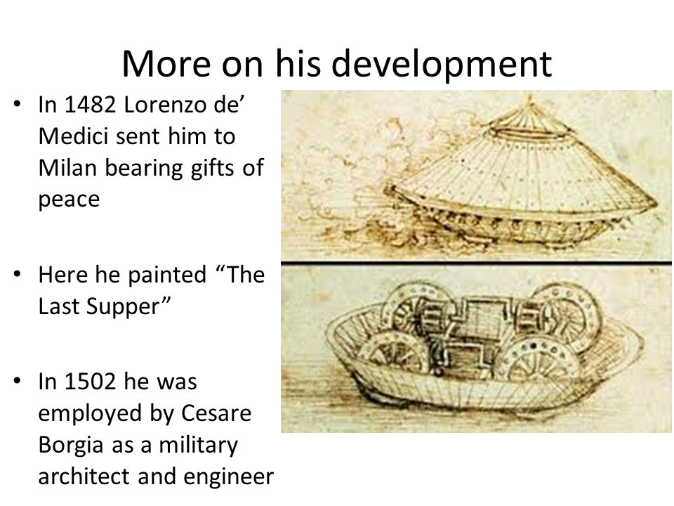 More on his development