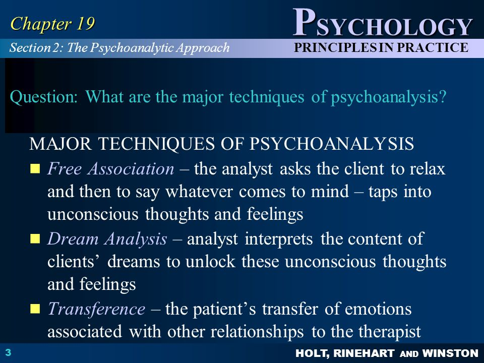 Question: What are the major techniques of psychoanalysis