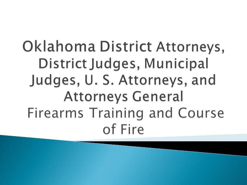Oklahoma District Attorneys, District Judges, Municipal Judges, U. S