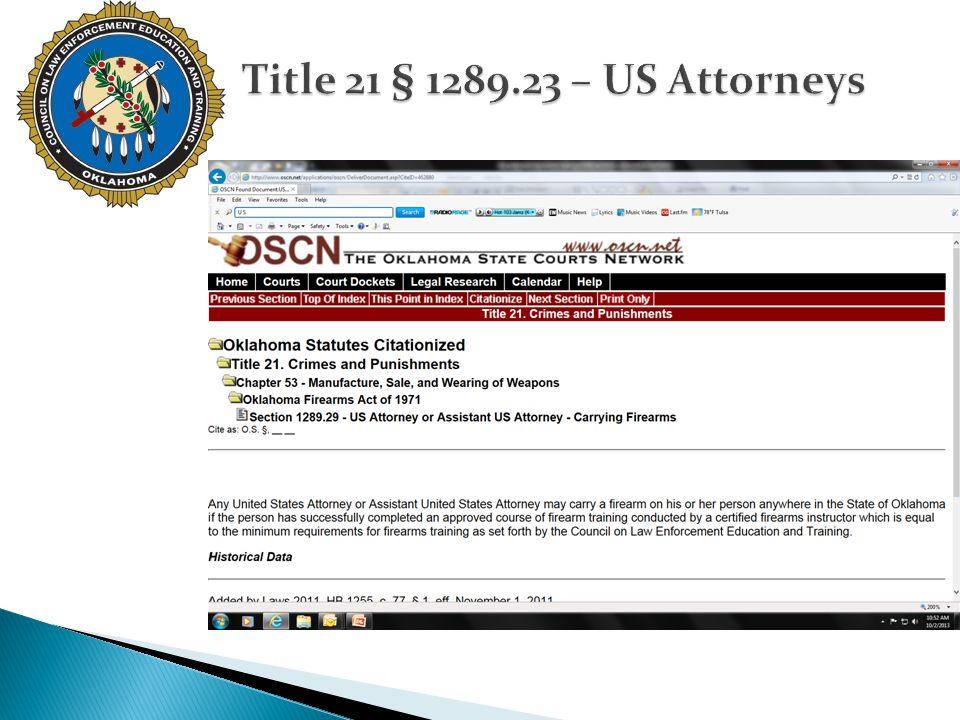 Title 21 § 1289.23 – US Attorneys