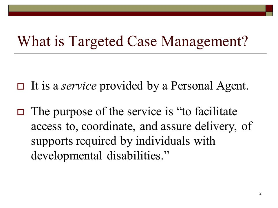 What is Targeted Case Management