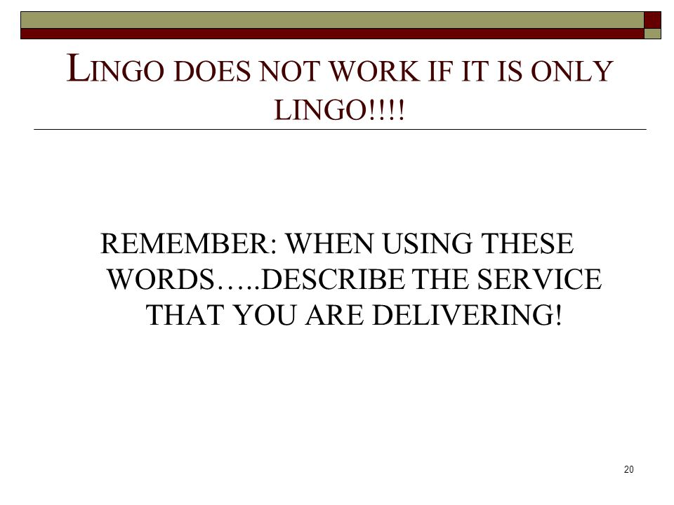 LINGO DOES NOT WORK IF IT IS ONLY LINGO!!!!
