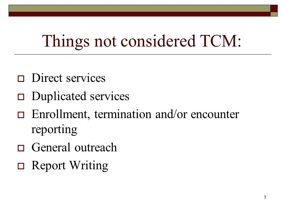 Things not considered TCM:
