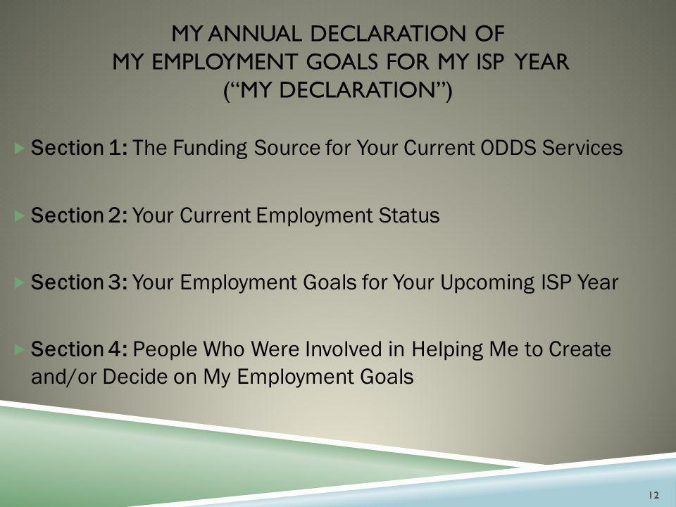 My annual declaration of my employment goals for my isp year ( My Declaration )