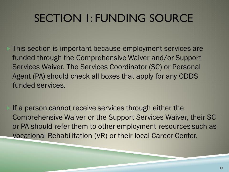 Section 1: Funding Source