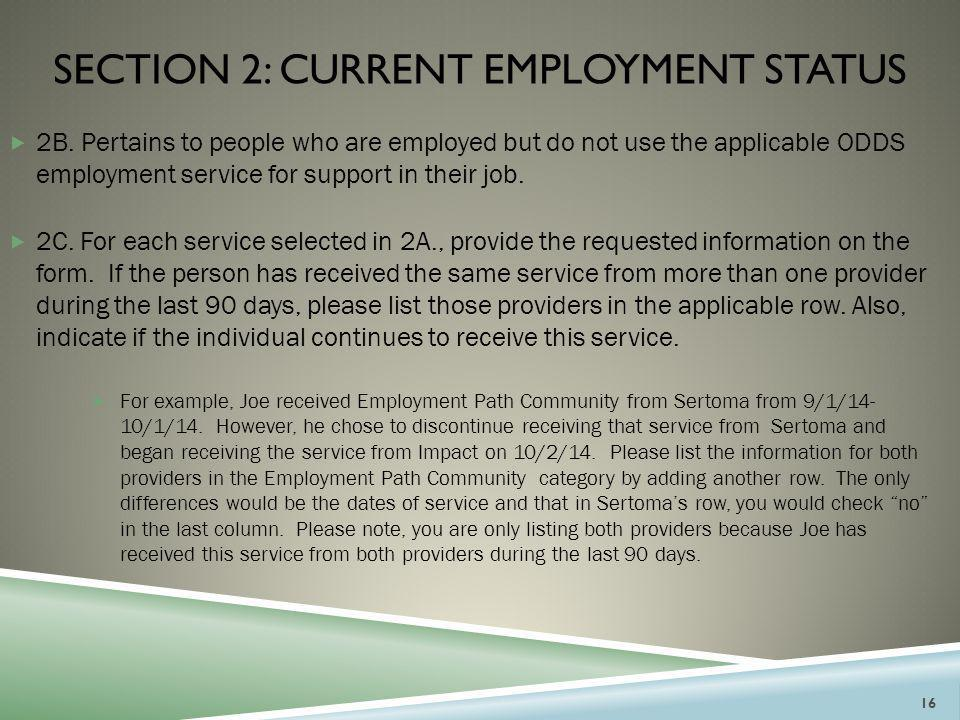 section 2: CURRENT EMPLOYMENT STATUS