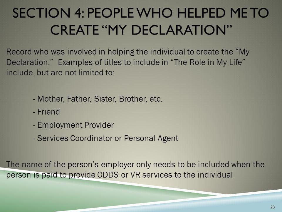 section 4: People who helped me to create my declaration