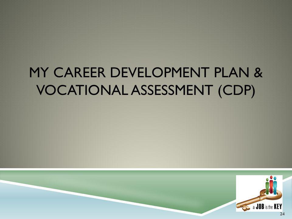 My Career development plan & VOCATIONAL ASSESSMENT (cdp)