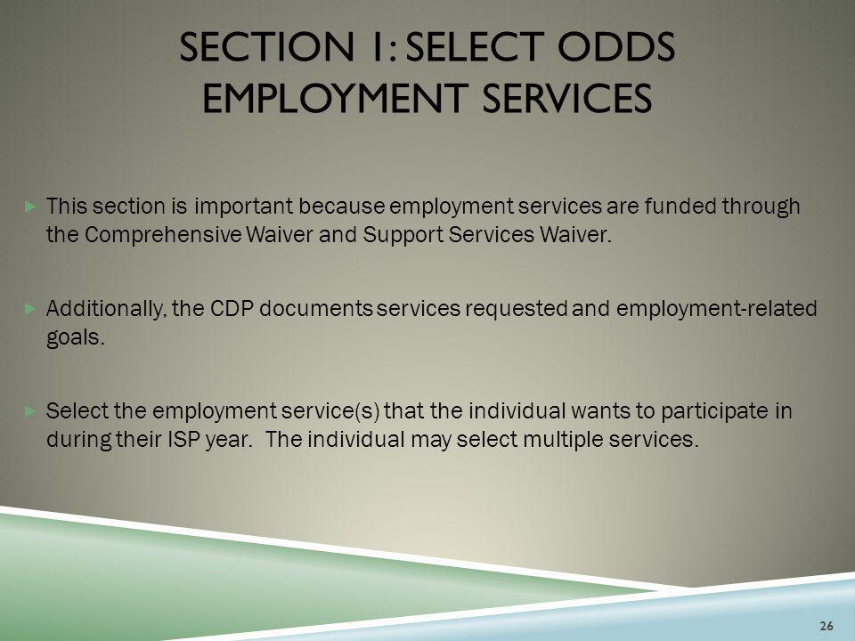Section 1: Select odds employment services