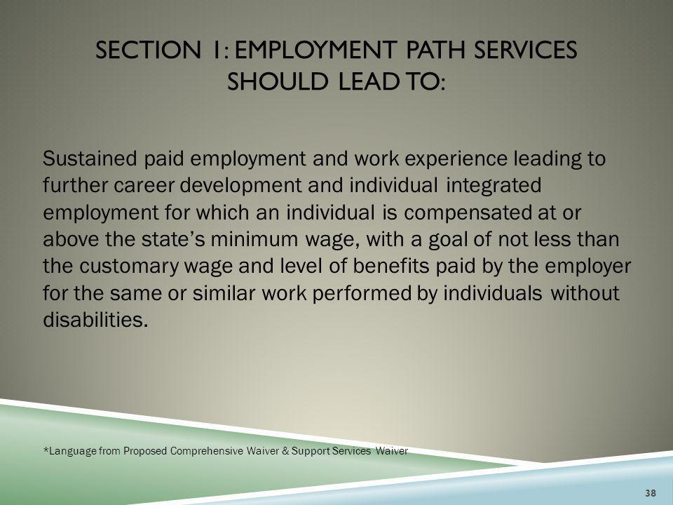 Section 1: employment path services should lead to: