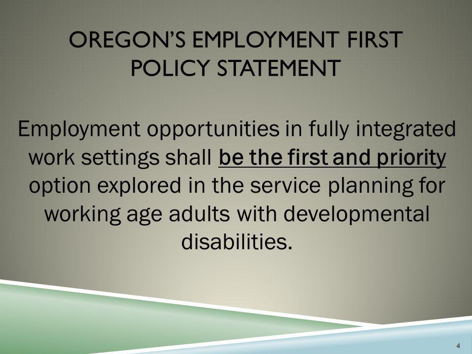 Oregon's employment first policy statement