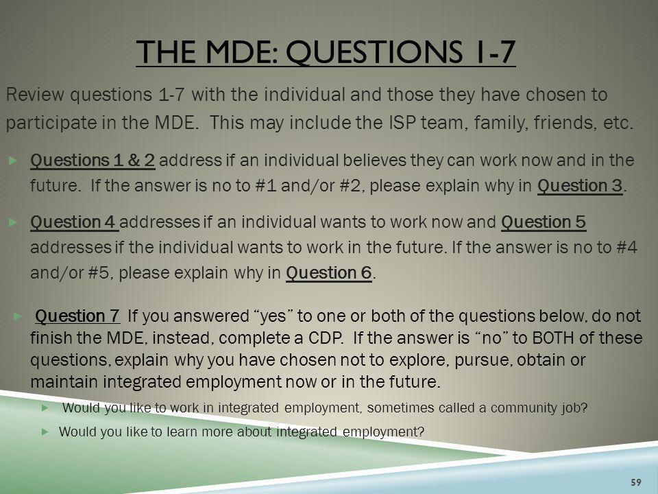 The mde: questions 1-7
