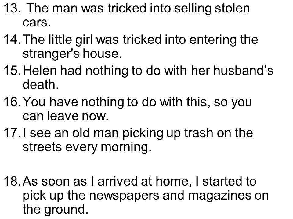 The man was tricked into selling stolen cars.