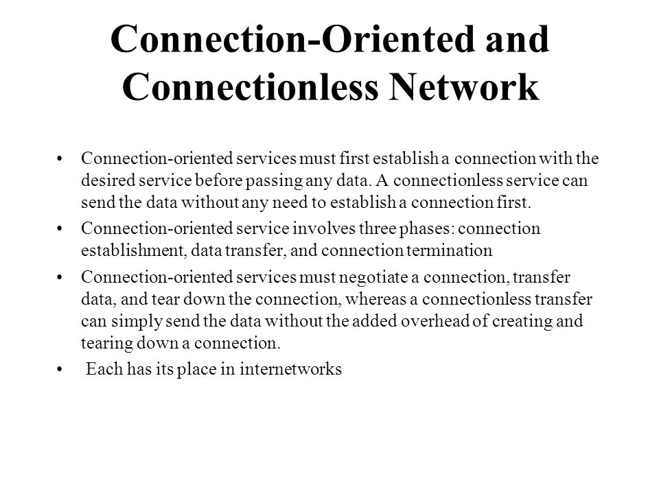 Connection-Oriented and Connectionless Network