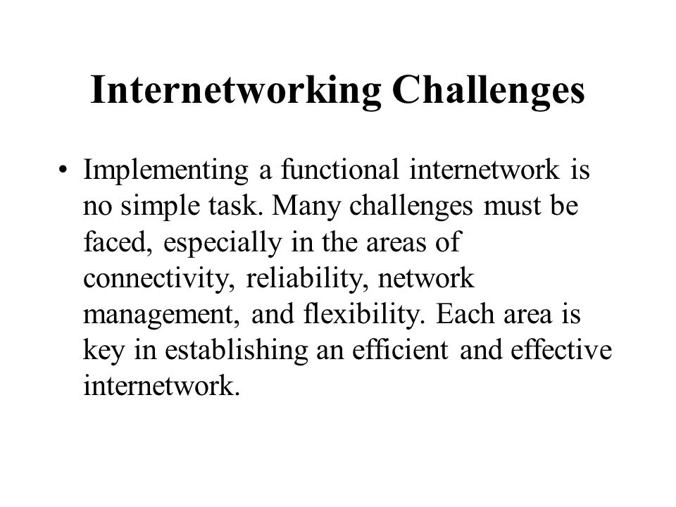 Internetworking Challenges