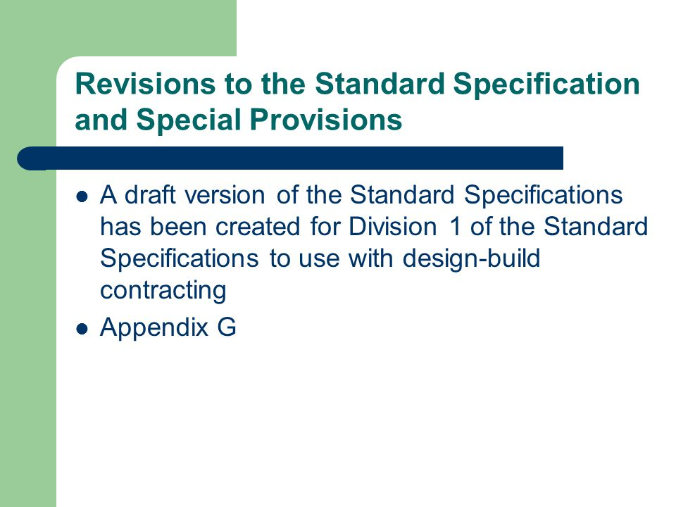 Revisions to the Standard Specification and Special Provisions
