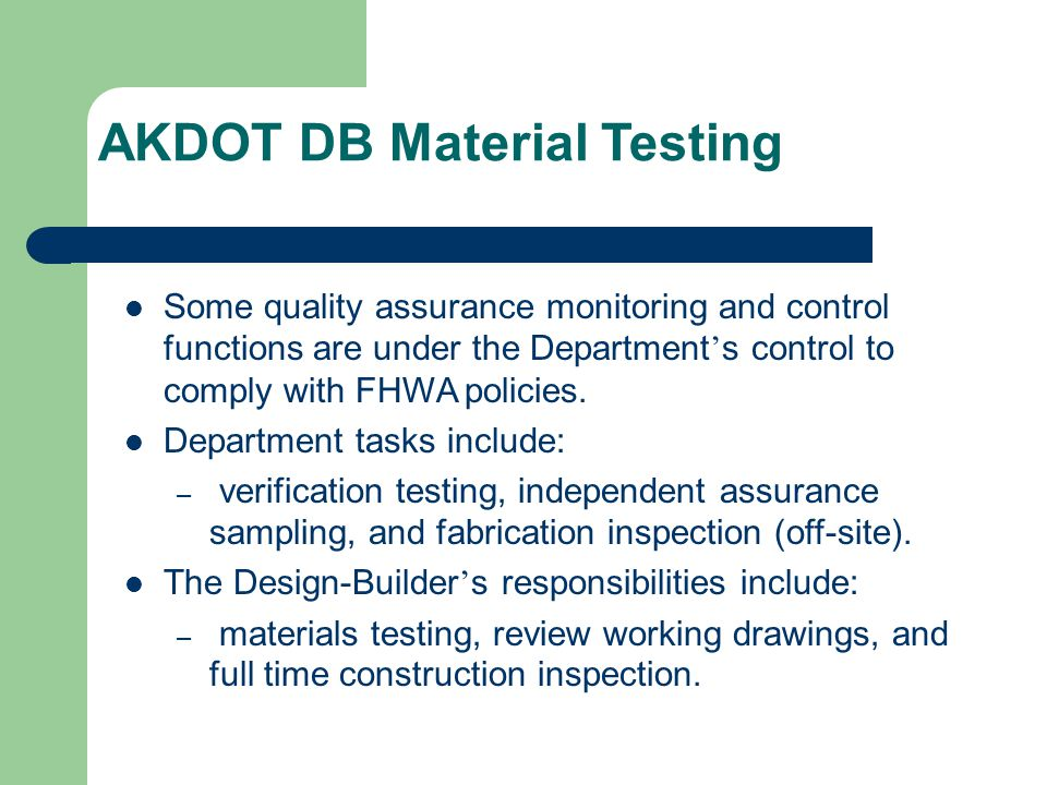 AKDOT DB Material Testing