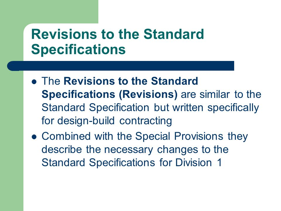 Revisions to the Standard Specifications