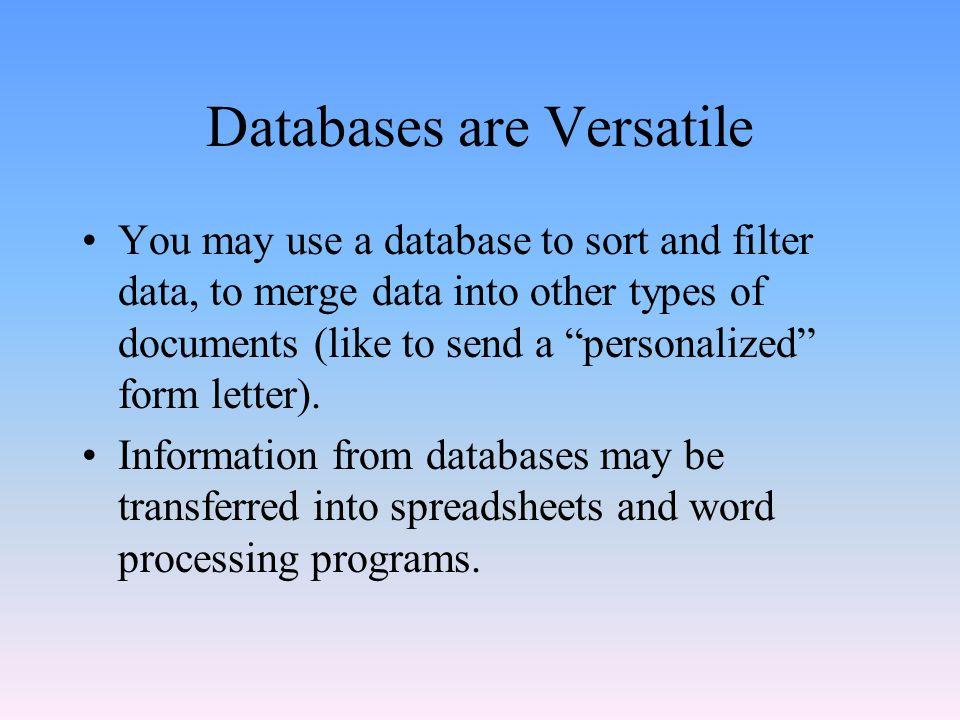 Databases are Versatile