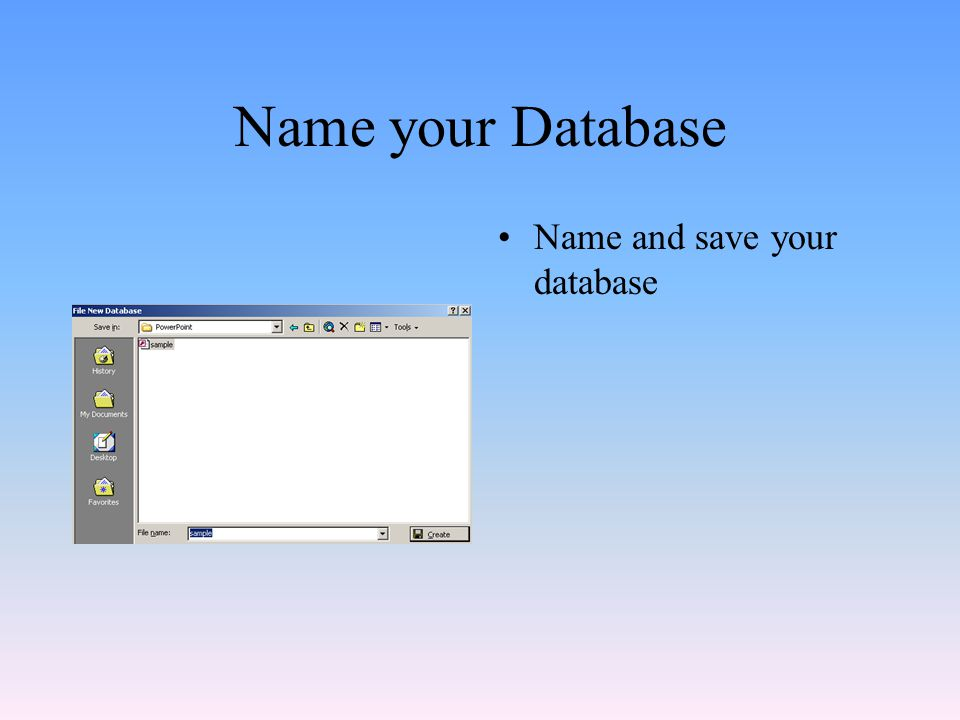Name your Database Name and save your database