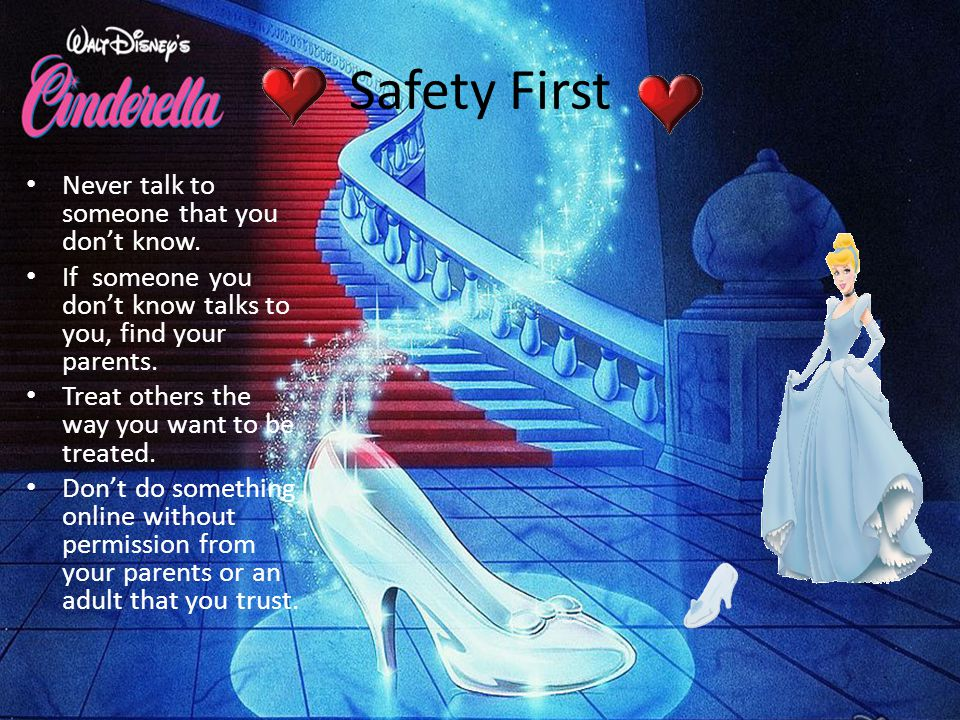 Safety First Never talk to someone that you don't know.