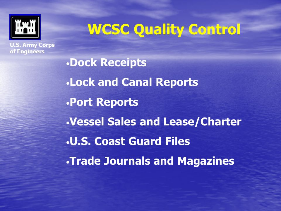 WCSC Quality Control Dock Receipts Lock and Canal Reports Port Reports