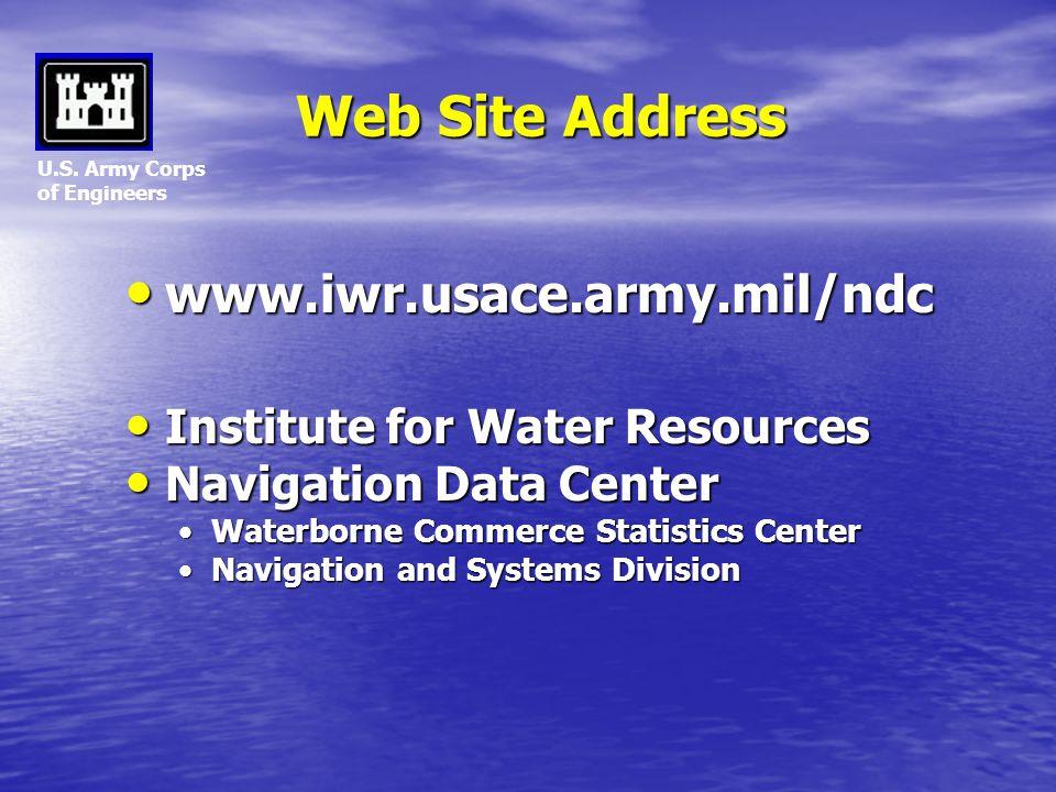 Web Site Address www.iwr.usace.army.mil/ndc