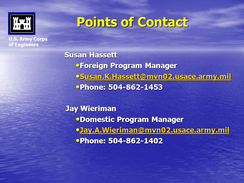 Points of Contact Susan Hassett Foreign Program Manager