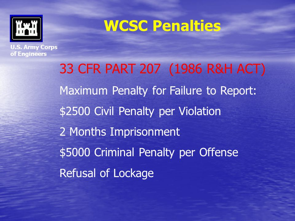 WCSC Penalties 33 CFR PART 207 (1986 R&H ACT)
