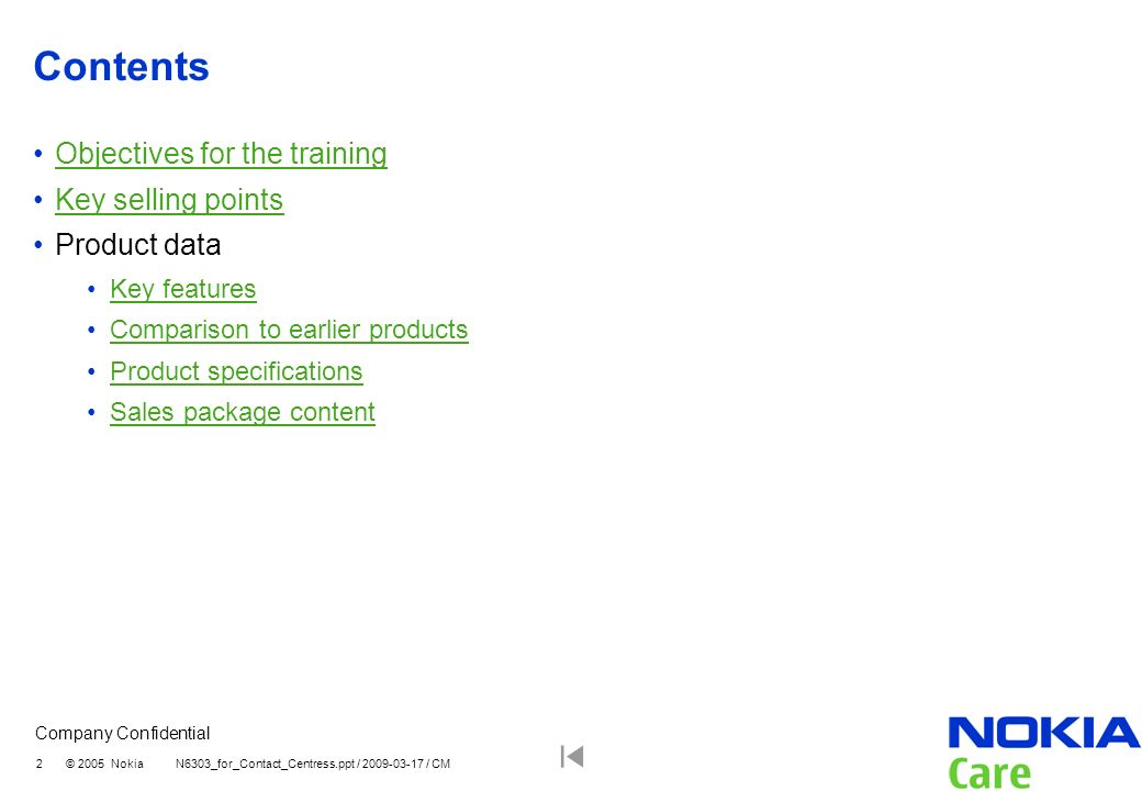 Contents Objectives for the training Key selling points Product data