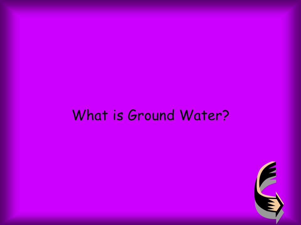 What is Ground Water