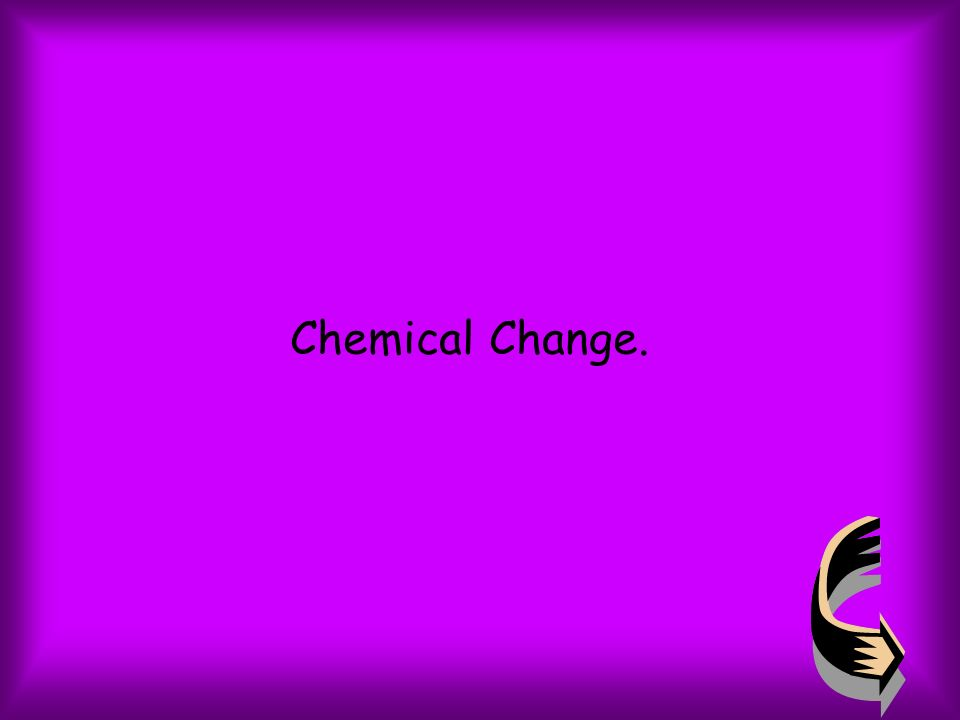 Chemical Change.