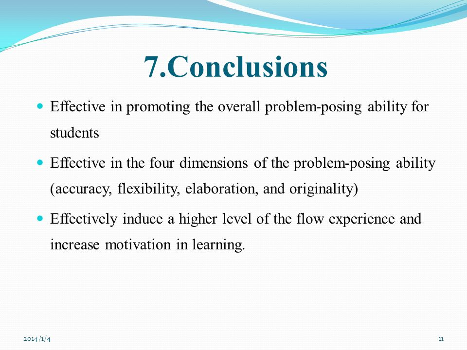7.Conclusions Effective in promoting the overall problem-posing ability for students.