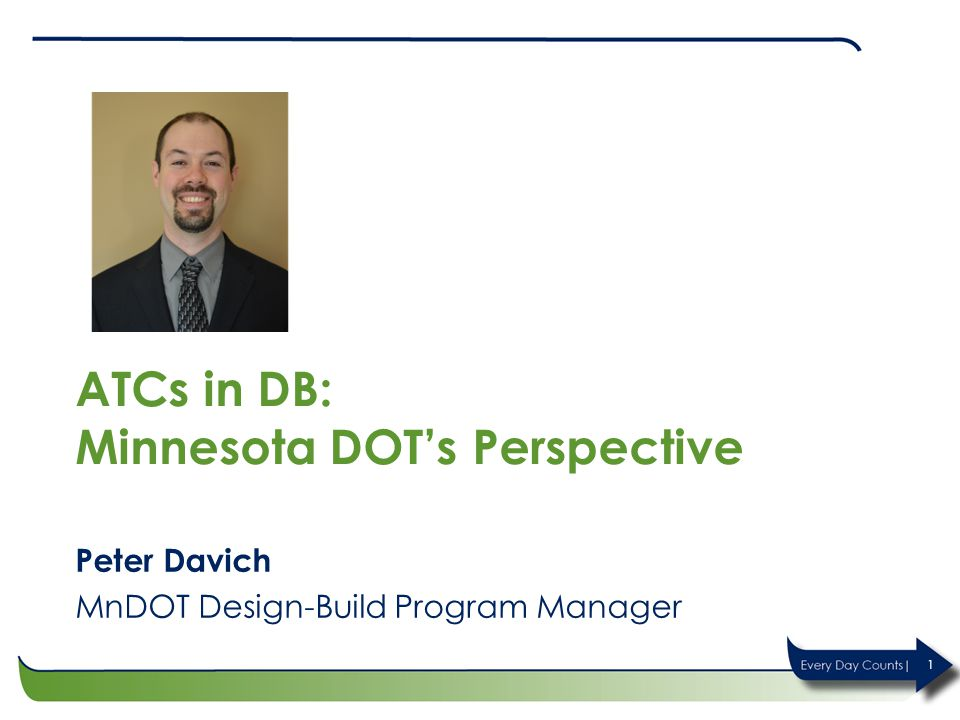 ATCs in DB: Minnesota DOT's Perspective