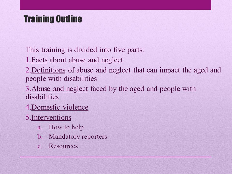 Training Outline This training is divided into five parts: