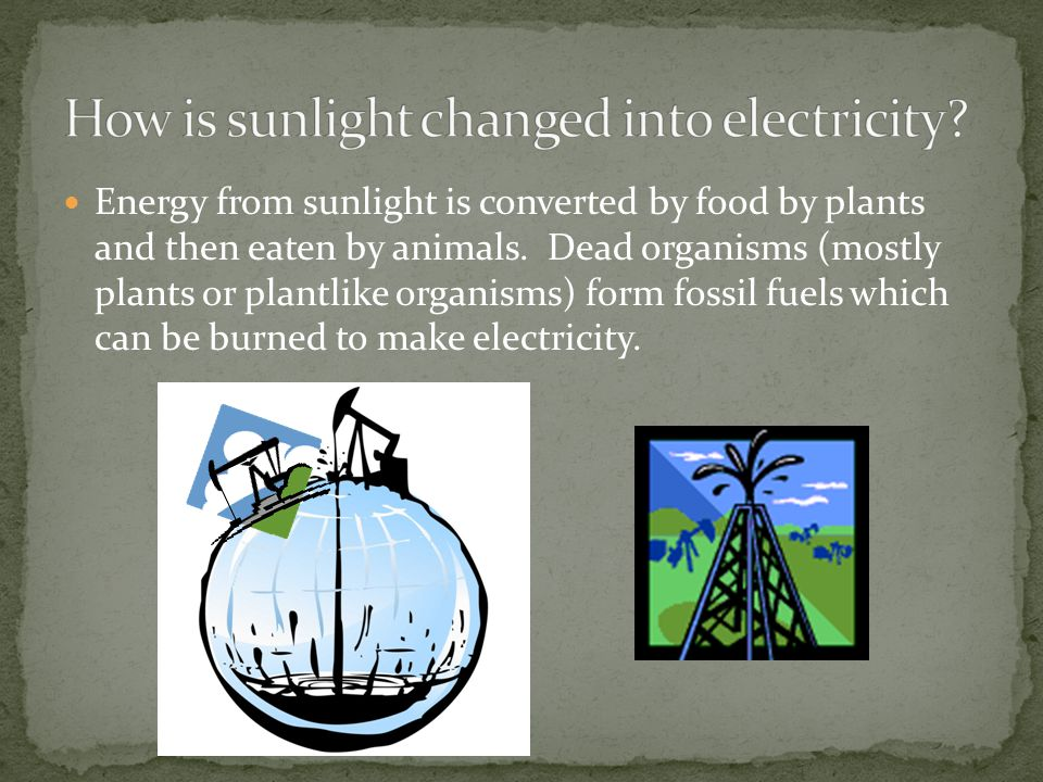How is sunlight changed into electricity