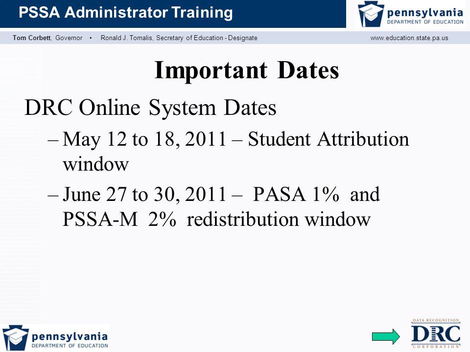 Important Dates DRC Online System Dates