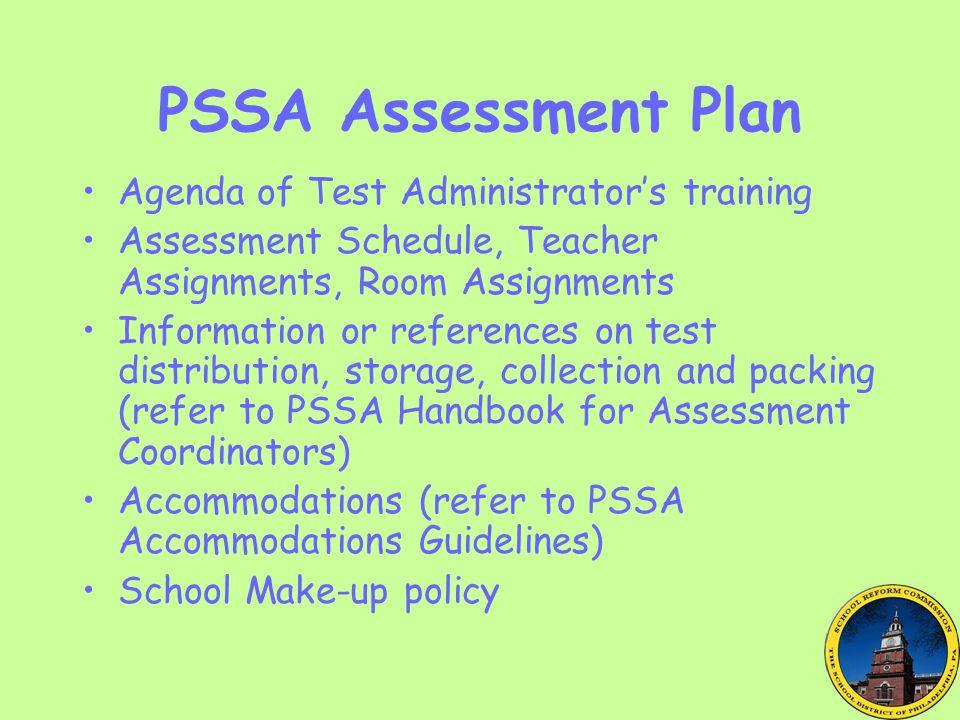 PSSA Assessment Plan Agenda of Test Administrator's training
