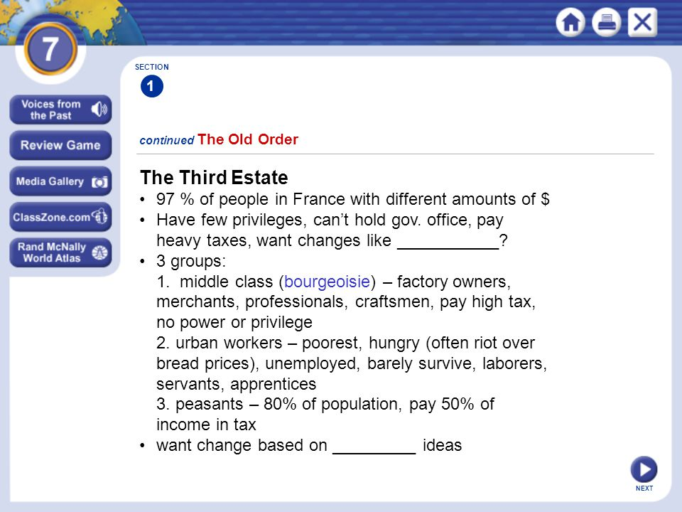 SECTION 1. continued The Old Order. The Third Estate. • 97 % of people in France with different amounts of $