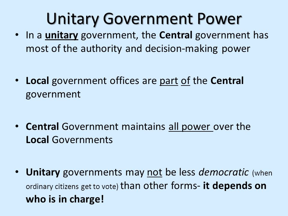 Unitary Government Power