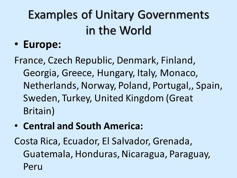 Examples of Unitary Governments in the World