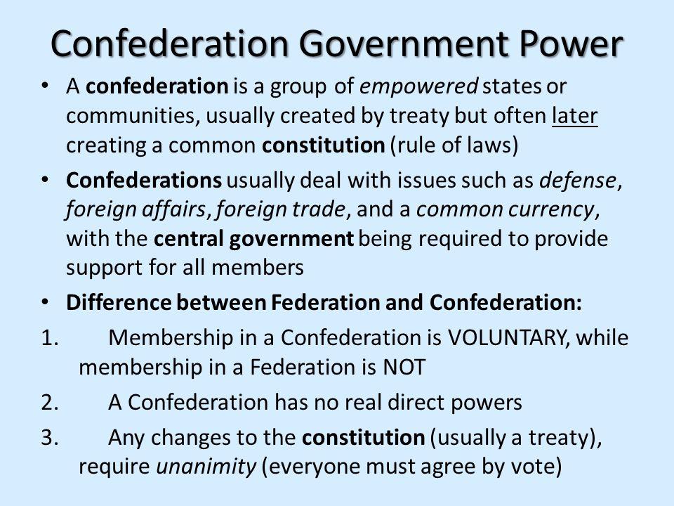 Confederation Government Power